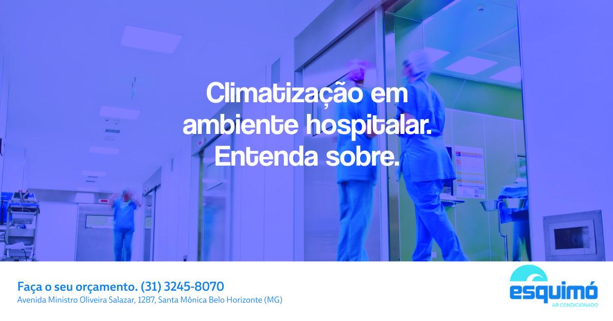 CLIMATIZAÇÃO EM AMBIENTE HOSPITALAR