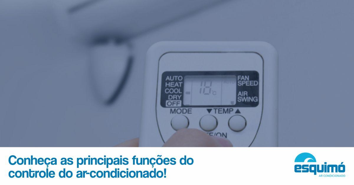 Conheça as principais funções do controle do ar-condicionado